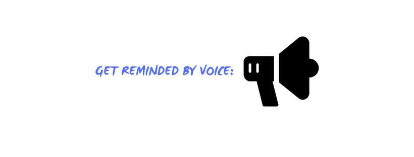 voice reminders